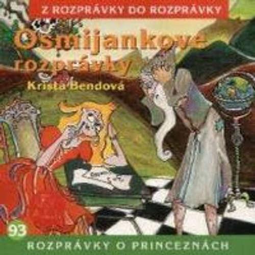 Audiokniha Osmijankove rozprávky o princeznách - Z Rozprávky Do Rozprávky - Rôzni Interpreti