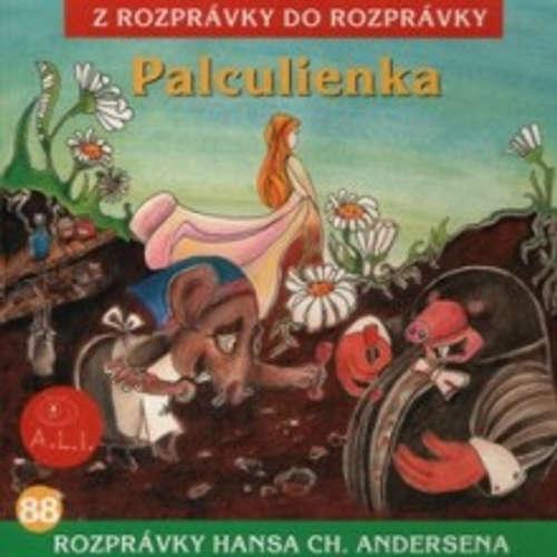 Audiokniha Palculienka - Z Rozprávky Do Rozprávky - Richard Stanke