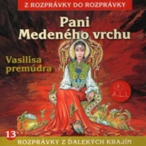 Audiokniha Pani Medeného vrchu - Z Rozprávky Do Rozprávky - Oľga Solárová