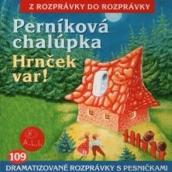 Perníková chalúpka, Hrnček var  - Z Rozprávky Do Rozprávky (Audiokniha)