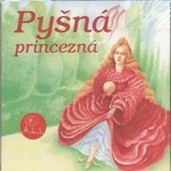 Pyšná princezná - Z Rozprávky Do Rozprávky (Audiokniha)