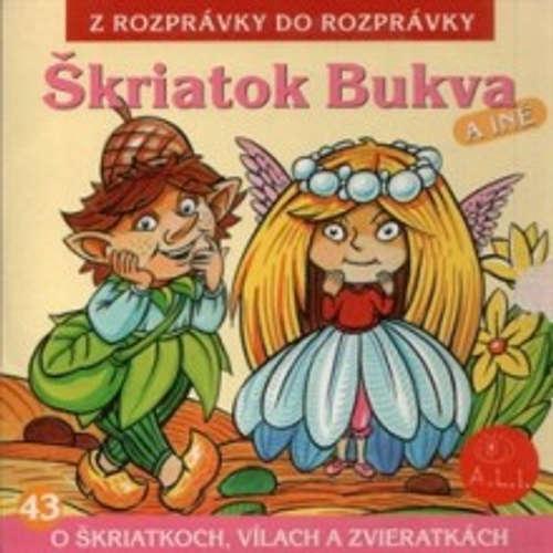 Audiokniha Škriatok Bukva - Z Rozprávky Do Rozprávky - František Kovár