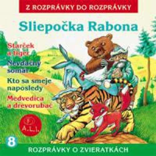 Audiokniha Sliepočka Rabona - Z Rozprávky Do Rozprávky - Rôzni Interpreti