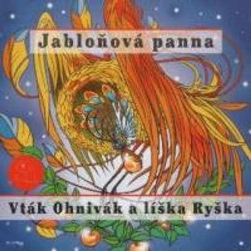 Audiokniha Vták Ohnivák a líška Ryška - Z Rozprávky Do Rozprávky - Rôzni Interpreti