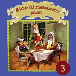 Slovenské prostonárodné povesti 3 - Pavol Dobšinský (Audiokniha)