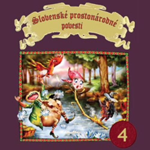 Slovenské prostonárodné povesti 4 - Pavol Dobšinský (Audiokniha)