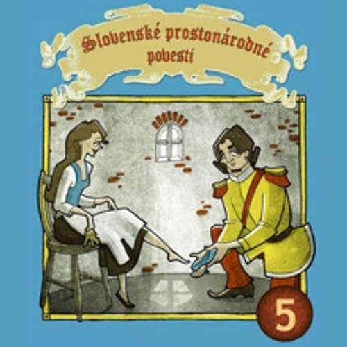 Slovenské prostonárodné povesti 5