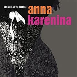 Anna Karenina - Lev Nikolajevič Tolstoj (Audiokniha)