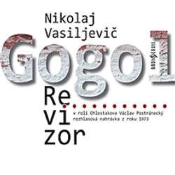 Audiokniha Revizor - Nikolaj Vasiljevič Gogol - Růžena Merunková