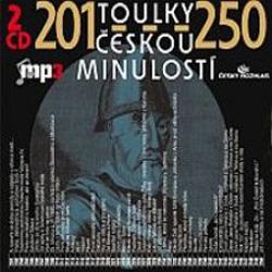 Toulky českou minulostí 201 - 250 - Josef Veselý (Audiokniha)