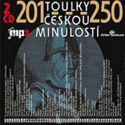 Audiokniha Toulky českou minulostí 201 - 250 - Josef Veselý - Igor Bareš