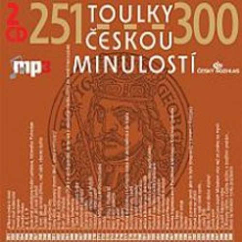Audiokniha Toulky českou minulostí 251 - 300 - Josef Veselý - Igor Bareš