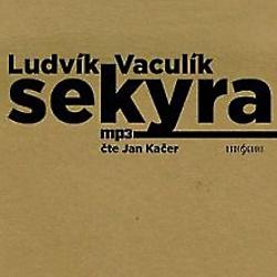 Sekyra - Ludvík Vaculík (Audiokniha)
