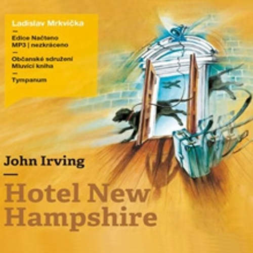 Audiokniha Hotel New Hampshire - John Irving - Ladislav Mrkvička