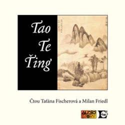 Audiokniha Tao Te Ting - Lao c' - Milan Friedl
