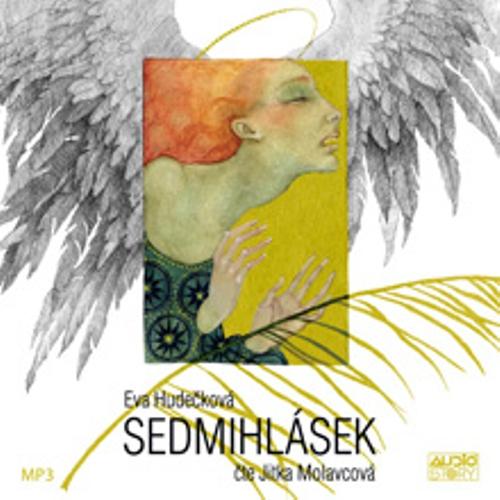 Sedmihlásek - Eva Hudečková (Audiokniha)