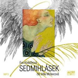 Audiokniha Sedmihlásek - Eva Hudečková - Jitka Molavcová