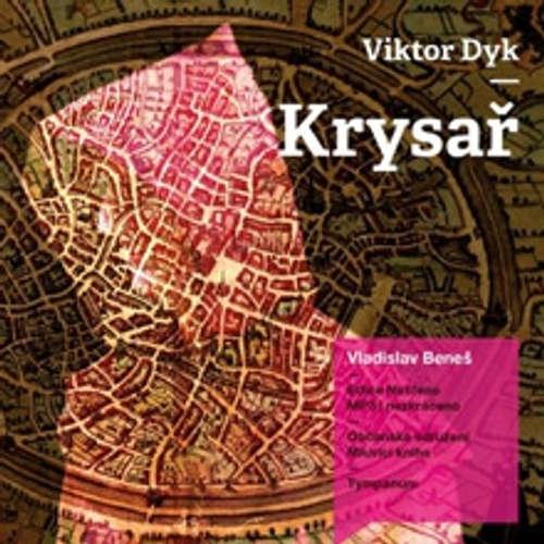 Audiokniha Krysař - Viktor Dyk - Vladislav Beneš