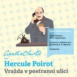 Audiokniha Hercule Poirot - Vražda v postranní ulici - Agatha Christie - Hana Makovičková