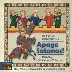 Audiokniha Apage Satanas - Vlastimil Vondruška - Vladislav Beneš