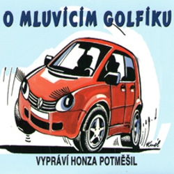 O mluvícím Golfíku - Petr Axel Postřehovský (Audiokniha)