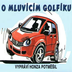 Audiokniha O mluvícím Golfíku - Petr Axel Postřehovský - Jan Potměšil