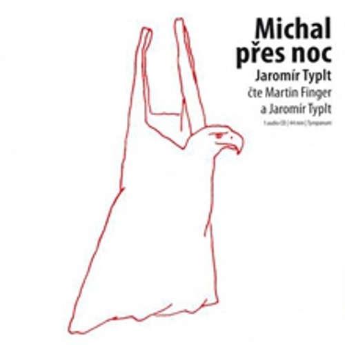 Audiokniha Michal přes noc - Jaromír Typlt - Martin Finger