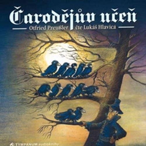 Audiokniha Čarodějův učeň - Ottfried Preussler - Lukáš Hlavica
