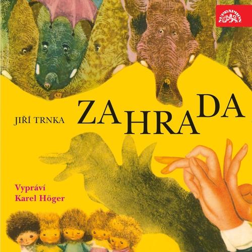 Zahrada - Jiří Trnka (Audiokniha)