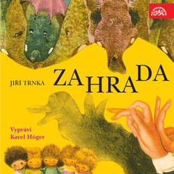 Audiokniha Zahrada - Jiří Trnka - Karel Höger