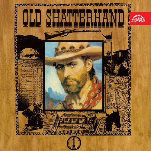 Audiokniha Old Shatterhand - Karel May - Alois Švehlík
