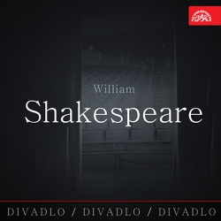 Divadlo, divadlo, divadlo - William Shakespeare - William Shakespeare (Audiokniha)