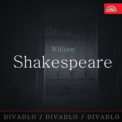 Divadlo, divadlo, divadlo - William Shakespeare
