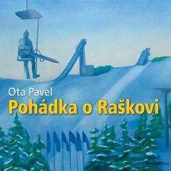 Pohádka o Raškovi - Ota Pavel (Audiokniha)