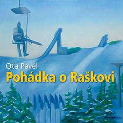 Audiokniha Pohádka o Raškovi - Ota Pavel - Jiří Lábus