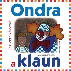 Ondra a klaun - Michal Vaněček (Audiokniha)