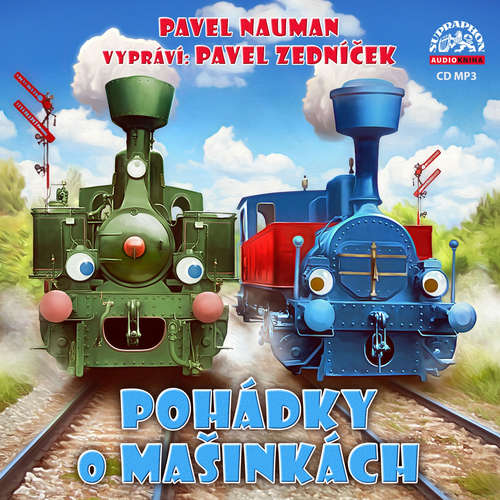 Audiokniha Pohádky o mašinkách - Pavel Nauman - Pavel Zedníček