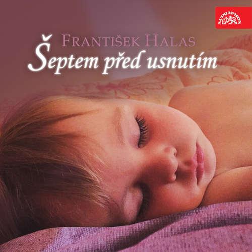 Audiokniha Šeptem před usnutím - František Halas - Alfred Strejček