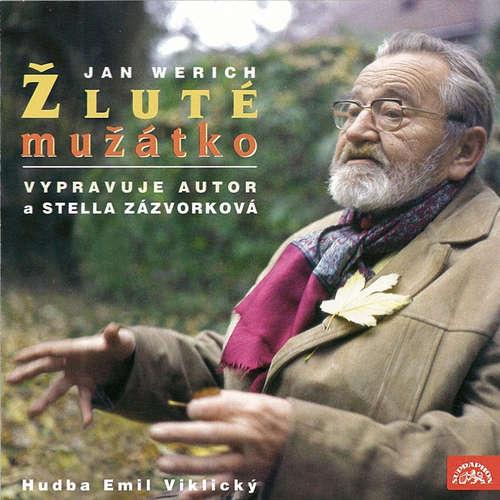 Audiokniha Žluté mužátko - Jan Werich - Stella Zázvorková