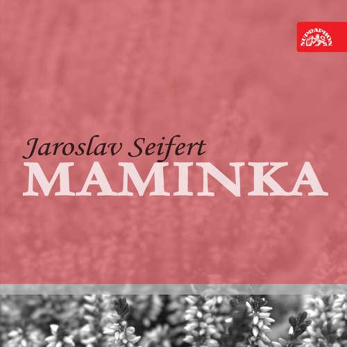 Audiokniha Maminka - Jaroslav Seifert - Dana Medřická
