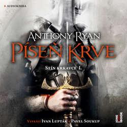 Audiokniha Píseň krve - Anthony Ryan - Pavel Soukup
