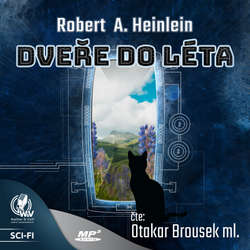 Audiokniha Dveře do léta - Robert A. Heinlein - Otakar Brousek ml.