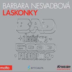 Audiokniha Laskonky - Barbara Nesvadbová - Jana Stryková