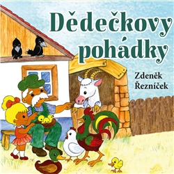 Dědečkovy pohádky - Zdeněk Řezníček (Audiokniha)