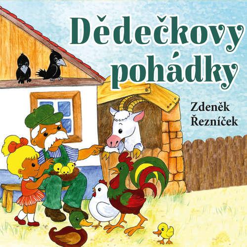Audiokniha Dědečkovy pohádky - Zdeněk Řezníček - Arnošt Goldflam