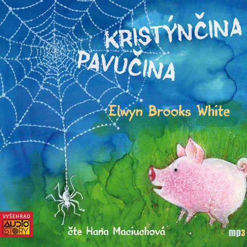 Audiokniha Kristýnčina pavučina - E. B. White - Hana Maciuchová