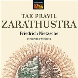 Tak pravil Zarathustra - Friedrich Nietzsche (Audiokniha)