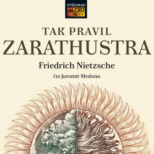 Audiokniha Tak pravil Zarathustra - Friedrich Nietzsche - Jaromír Meduna