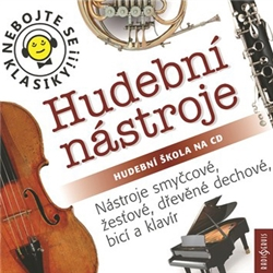 Nebojte se klasiky 17-20 - Hudební nástroje (komplet) - Různí Autoři (Audiokniha)
