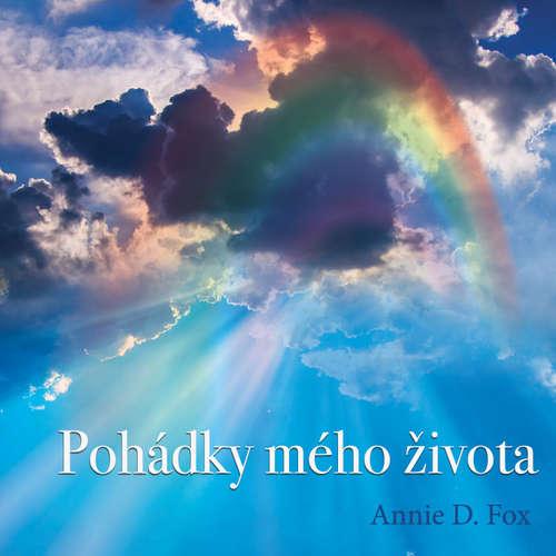 Audiokniha Pohádky mého života - Annie D. Fox - Anna  Dzurenda